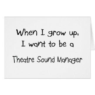 Cuando me crezco quiera ser un sonido del teatro m felicitación