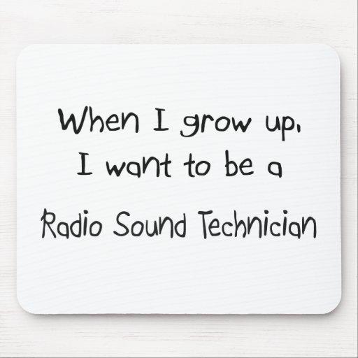 Cuando me crezco quiera ser un Technici sano de ra Tapete De Raton