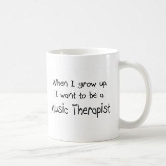 Cuando me crezco quiera ser un terapeuta de la mús taza básica blanca