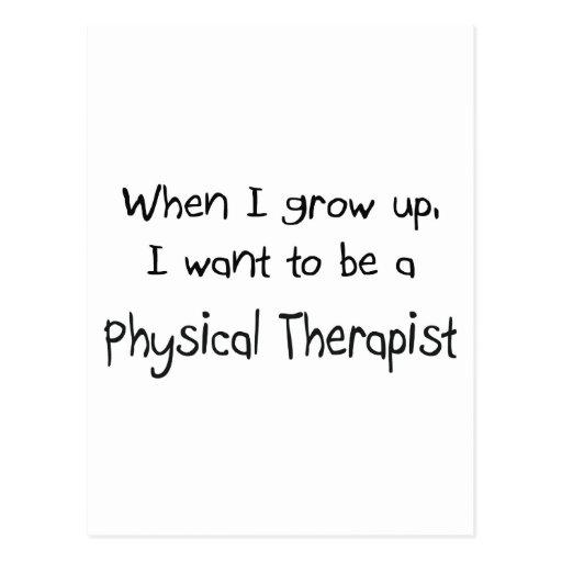 Cuando me crezco quiera ser un terapeuta físico tarjetas postales