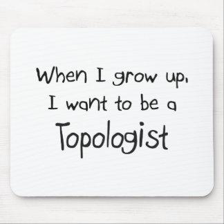 Cuando me crezco quiera ser un Topologist Alfombrilla De Ratón