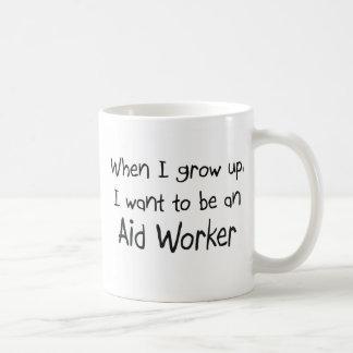 Cuando me crezco quiera ser un trabajador de ayuda tazas