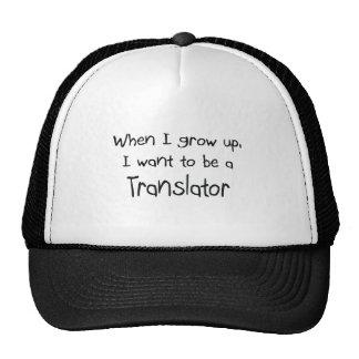 Cuando me crezco quiera ser un traductor gorros