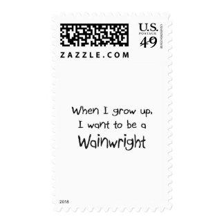 Cuando me crezco quiera ser un Wainwright Sello