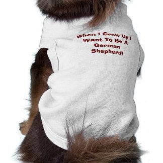 Cuando me crezco quiera ser… una camiseta del perr playera sin mangas para perro