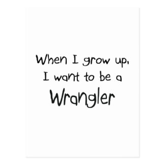 Cuando me crezco quiera ser Wrangler Tarjetas Postales