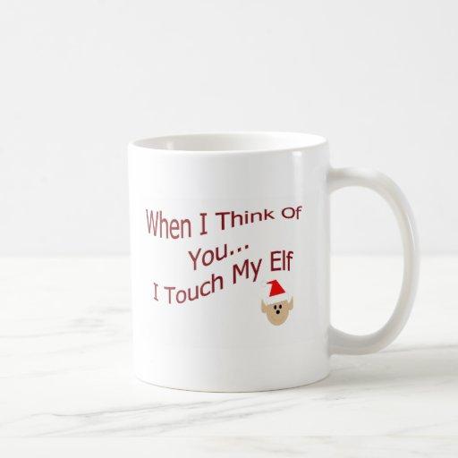 Cuando me pienso en usted toque mi duende taza