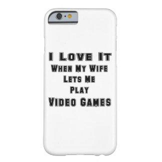 Cuando mi esposa me deja jugar a los videojuegos funda de iPhone 6 barely there