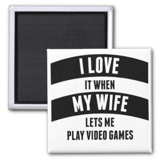 Cuando mi esposa me deja jugar a los videojuegos imán cuadrado