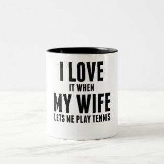 Cuando mi esposa me deja jugar a tenis taza dos tonos