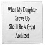 Cuando mi hija crece ella será un gran Archit Servilletas Imprimidas