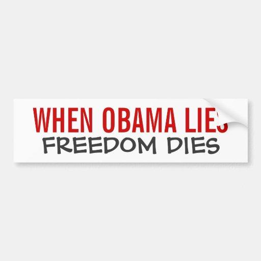Cuando miente Obama los dados de la libertad Etiqueta De Parachoque
