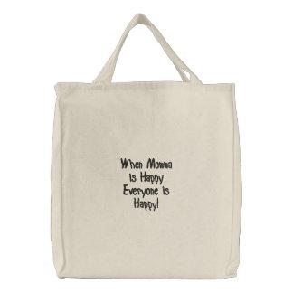 ¡Cuando Momma es feliz cada uno es feliz! Bolsas De Lienzo