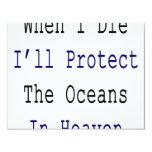 Cuando muero protegeré los océanos en cielo invitación personalizada