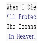 Cuando muero protegeré los océanos en cielo membrete