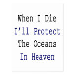 Cuando muero protegeré los océanos en cielo tarjeta postal