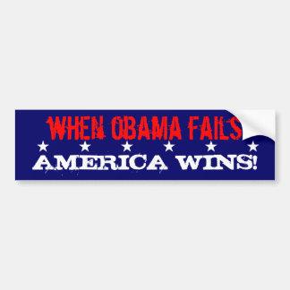 ¡Cuando Obama falla, América gana! Pegatina Para Auto