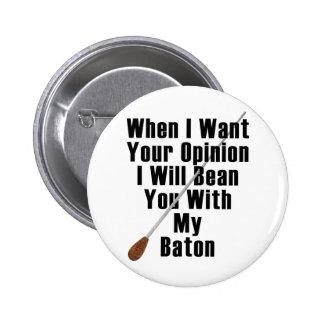 Cuando quiero su opinión… pin
