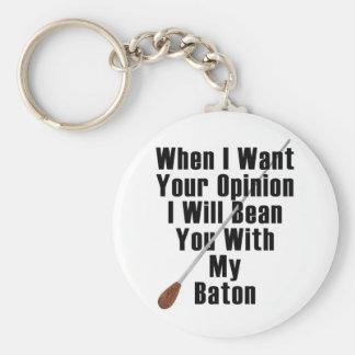 Cuando quiero su opinión… llavero redondo tipo pin