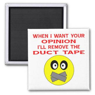 Cuando quiero su opinión quitaré a la cinta aislan imán para frigorifico