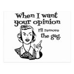 Cuando quiero su opinión quitaré la mordaza B&W Postal