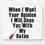 Cuando quiero su opinión… tapetes de ratón