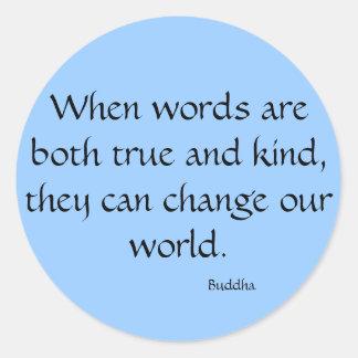 Cuando son las palabras verdad y clase… pegatina redonda