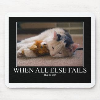 Cuando todo el otro falla - abrace las ilustracion mousepads