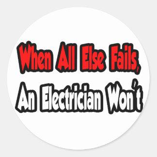 Cuando todo falla un electricista no etiqueta redonda