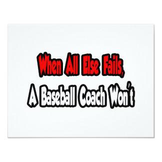 Cuando todo falla, un entrenador de béisbol no comunicados personales