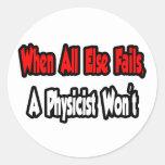 Cuando todo falla, un físico no pegatinas redondas