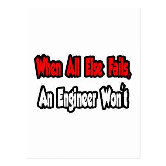 Cuando todo falla, un ingeniero no tarjetas postales