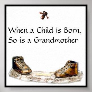 Cuando un niño nace, está tan una abuela póster