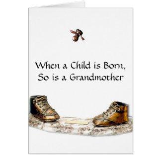 Cuando un niño nace, está tan una abuela tarjeta de felicitación