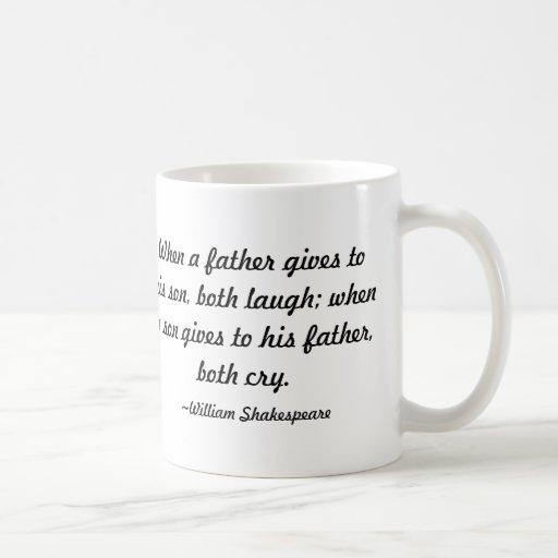 Cuando un padre da a su hijo de Shakespeare Tazas