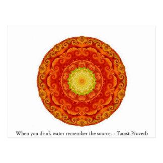 Cuando usted bebe el agua recuerde la fuente. - postal