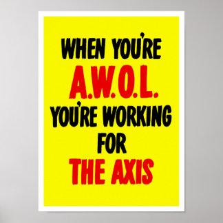 Cuando usted es AWOL usted está trabajando para AX Póster