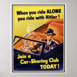 Cuando usted monta al club solo de la distribución póster