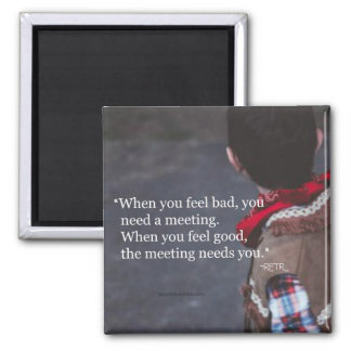 Cuando usted necesita un imán de la reunión