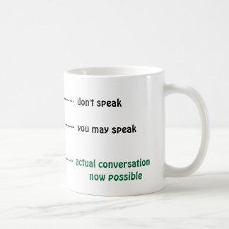 Cuando usted puede hablar conmigo la taza de café