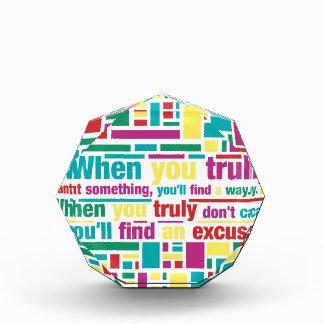 Cuando usted quiere verdad algo usted encontrará