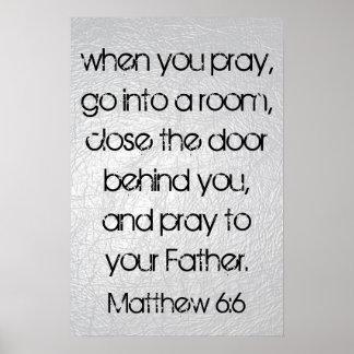 cuando usted ruega el 6:6 de Matthew del verso de  Póster