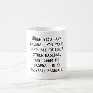 Cuando usted tiene béisbol en su mente taza mágica