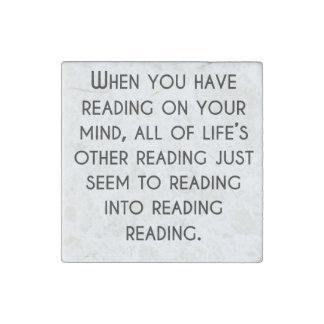 Cuando usted tiene lectura en su mente imán de piedra