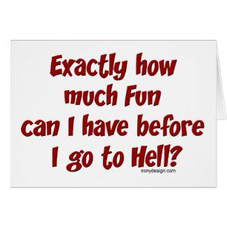 ¿Cuánto diversión antes del infierno? Tarjetón