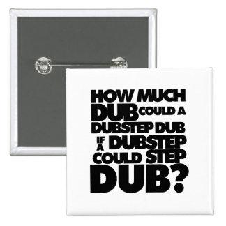 ¿Cuánto Dubstep? Pin