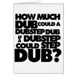 ¿Cuánto Dubstep? Tarjeta De Felicitación