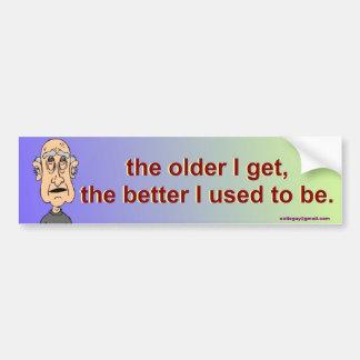cuanto más viejo consigo, pegatina para auto