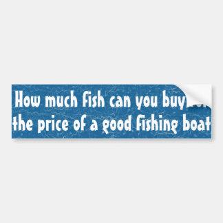 Cuánto pescado puede usted comprar… pegatina para auto