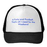 Cuarenta y un fútbol. Ése es todo lo que necesito  Gorras De Camionero